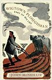 Wigtown Ploughman : Part of His Life, McNeillie, John, 1780270860