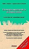 img - for Estrategia Represiva de La Dictadura Militar: La Doctrina del