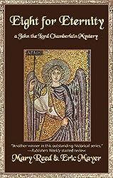 Eight for Eternity: A John, the Lord Chamberlain Mystery (John, the Lord Chamberlain (Hardcover))