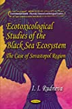 Ecotoxicological Studies of the Black Sea Ecosystem, I. I. Rudneva, 1612096034