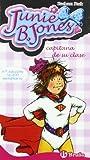 Junie B. Jones, capitana de su clase (Castellano - A Partir De 6 Años - Personajes Y Series - Junie B. Jones)