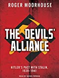 img - for The Devils' Alliance: Hitler's Pact With Stalin, 1939-1941 book / textbook / text book