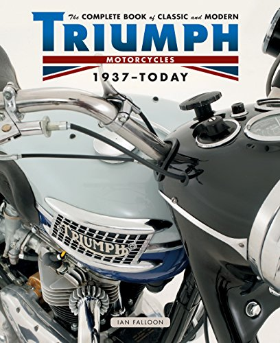 Pdf Transportation The Complete Book of Classic and Modern Triumph Motorcycles 1937-Today (Complete Book Series)