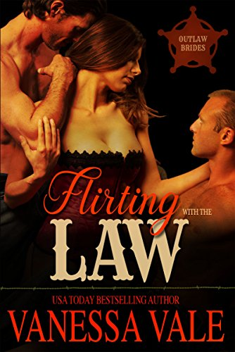 flirting-with-the-law-outlaw-brides-book-1
