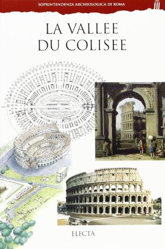 La valléè du Colisee. Ediz. illustrata