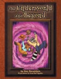 The Underworld and Beyond, Ken Donaldson, 1479780472