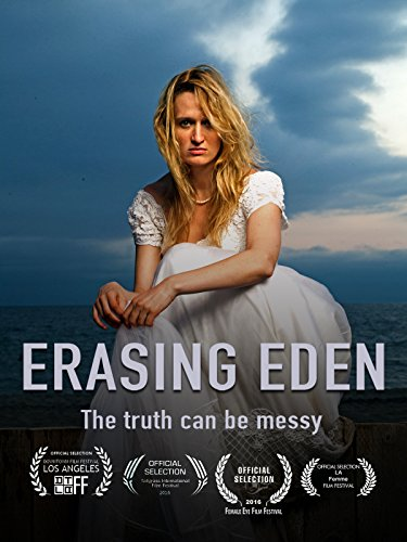 Erasing Eden (Best Things To Masturbate To)