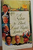 img - for A Salute to Black Civil Rights Leaders (Black History Publications Series) book / textbook / text book