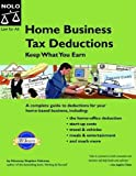 Home Business Tax Deductions, Stephen Fishman, 1413300790