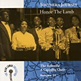 Southern Journey, V. 11: Honor the Lamb
