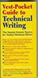 Vest Pocket Guide to Technical Writing, Dumaine, Deborah, 0136142648