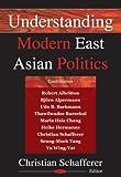 Understanding Modern East Asian Politics, Christian Schafferer, 1594545057