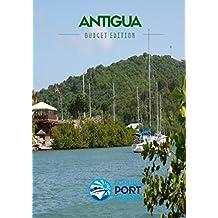 Antigua: eCruise Port Guide (Budget Edition Book 4)