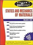 Schaum's Outline Of Statics and Mechanics of