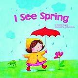 I See Spring, Charles Ghigna, 1404868496