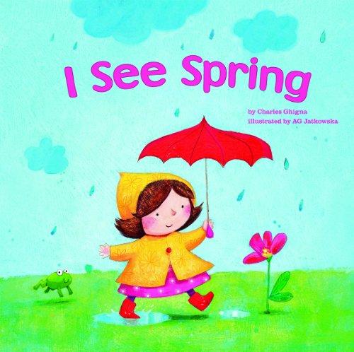 I See Spring (Spring Books)