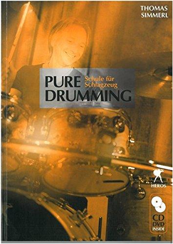 Pure Drumming - Schule für Schlagzeug mit CD und DVD