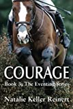 Courage (The Eventing Series) (Volume 3)