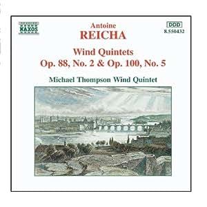 Reicha: Wind Quintets, Op. 88, No. 2 & Op. 100, No. 5