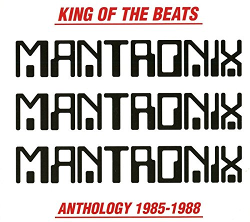 Mantronix - King Of The Beats: Anthology 1985-1988 - Zortam Music