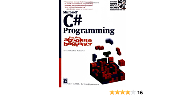 C# Programming for the Absolute Beginner Absolute Beginners ...