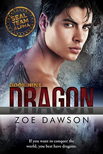 Dragon (SEAL Team Alpha Book 9) ()