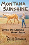 Montana Sunshine, Arlee Fairbanks, 1495345777