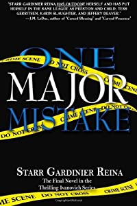One Major Mistake: The Final Novel in the Thrilling Ivanovich Series (Volume 3)
