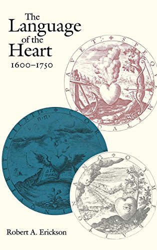 The Language of the Heart, 1600-1750 (New Cultural Studies) by Brand: University of Pennsylvania Press