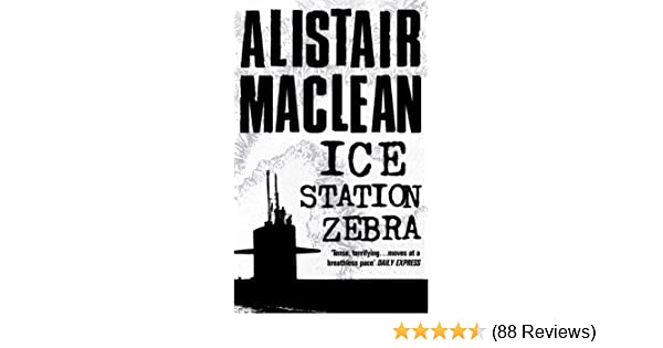 Ice station zebra kindle edition by alistair maclean literature ice station zebra kindle edition by alistair maclean literature fiction kindle ebooks amazon fandeluxe Image collections