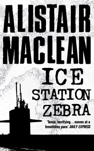Ice station zebra kindle edition by alistair maclean literature ice station zebra by maclean alistair fandeluxe Gallery