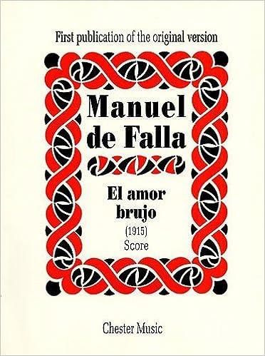 El Amor Brujo Score 1915 First Publication of the Original Version