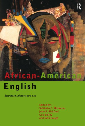 Search : African-American English: Structure, History and Use