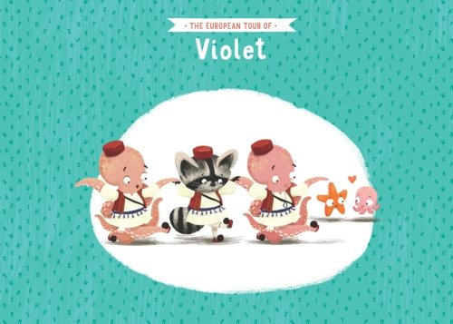 The European tour of Violet