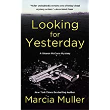 Looking for Yesterday (A Sharon McCone Mystery)
