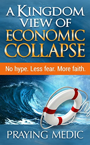 Pdf Spirituality A Kingdom View of Economic Collapse