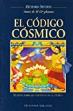 El Código Cósmico, Zecharia Sitchin and ZECHARIA SITCHIN, 8497770560