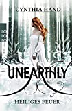 Unearthly: Heiliges Feuer
