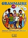 Grammaire point ado A1 : Grammaire du français pour adolescents (1CD audio) par Lions-Olivieri