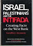 Israel, Palestinians and the Intifada 9780710303363