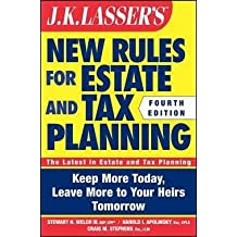 III Stewart Welch: J. K. Lasser's New Rules for Estate and Tax Planning (Paperback); 2011 Edition