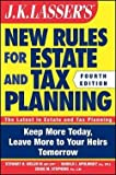 img - for III Stewart Welch: J. K. Lasser's New Rules for Estate and Tax Planning (Paperback); 2011 Edition book / textbook / text book
