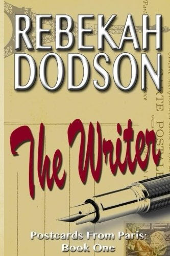 The Writer (Postcards from Paris Book 1)