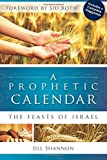 A Prophetic Calendar: The Feasts of Israel