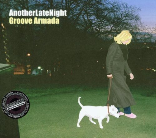 Another Late Night - Groove Armada By Groove Armada,Chris Rea (2002-06-03)