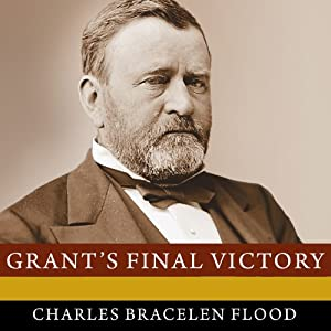 Grant's Final Victory Audiobook