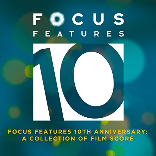 Focus Features 10th Anniversary: A Collection of Film Score (Lakeshore Collections)