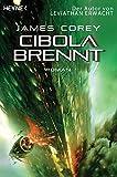 Cibola brennt: Roman (Expanse-Serie, Band 4)