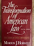 img - for The Transformation of American Law, 1870-1960: The Crisis of Legal Orthodoxy by Morton J. Horwitz (1992-07-16) book / textbook / text book