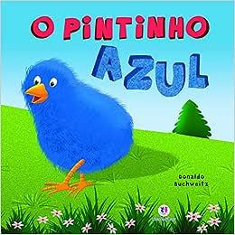 O pintinho azul   Amazon.com.br